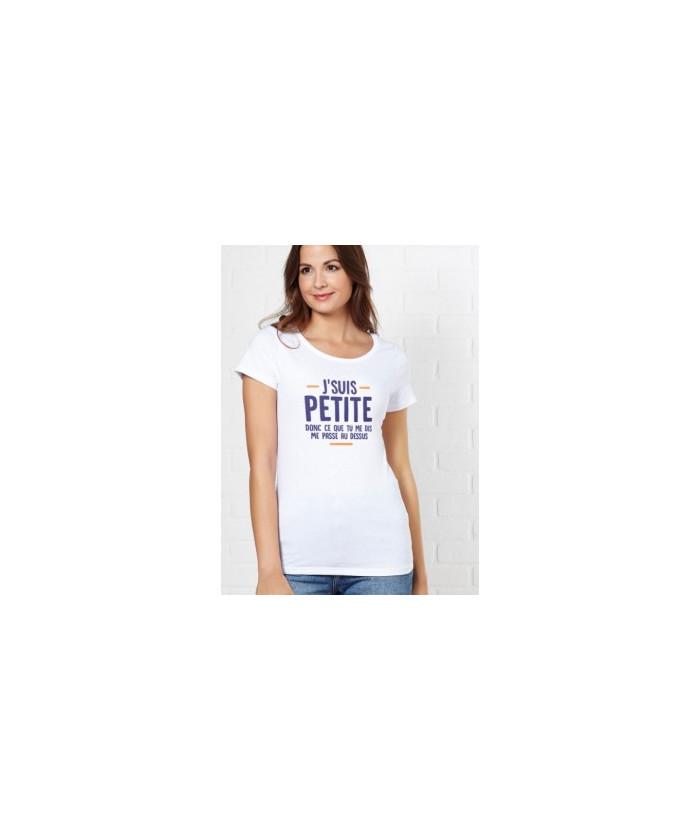T-Shirt femme J'suis petite